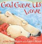 God Gave Us Love image