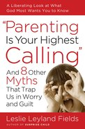 Parenting Is Your Highest Call image