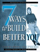7 Ways To Build A Better You (Facilitator's Guide) image