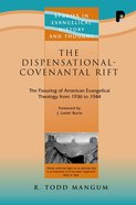 Seht: Dispensational-covenantal Rift, The (Ebook)