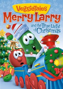 Product: Dvd Veggie Tales #54: Merry Larry And The True Light Of Christmas Image