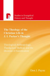 Product: Seht: Theology Of The Christian Life In J I Packer's Thought, The (Ebook) Image