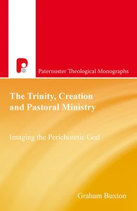 Product: Pbtm: Trinity, Creation And Pastoral Ministry, The (Ebook) Image