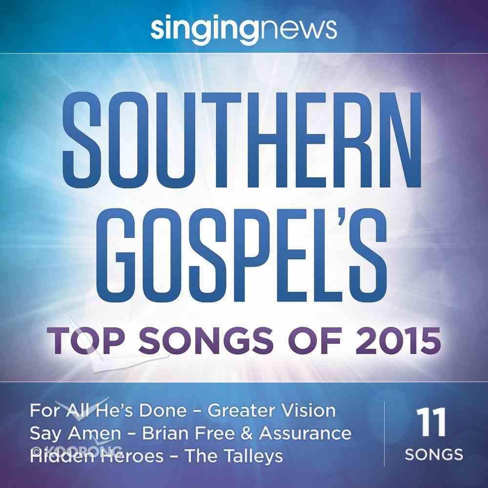 Singing News Southern Gospel Songs 2015 CD