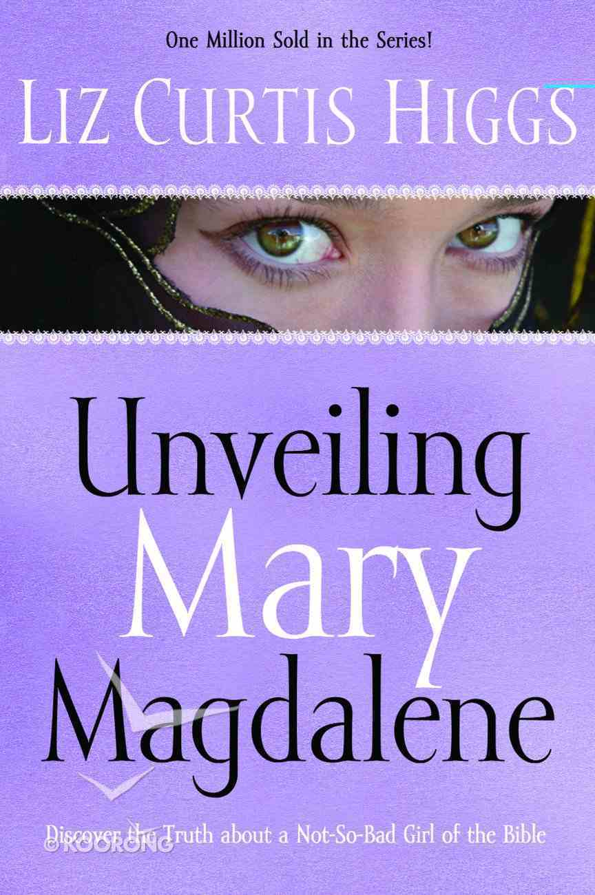 Unveiling Mary Magdalene Paperback