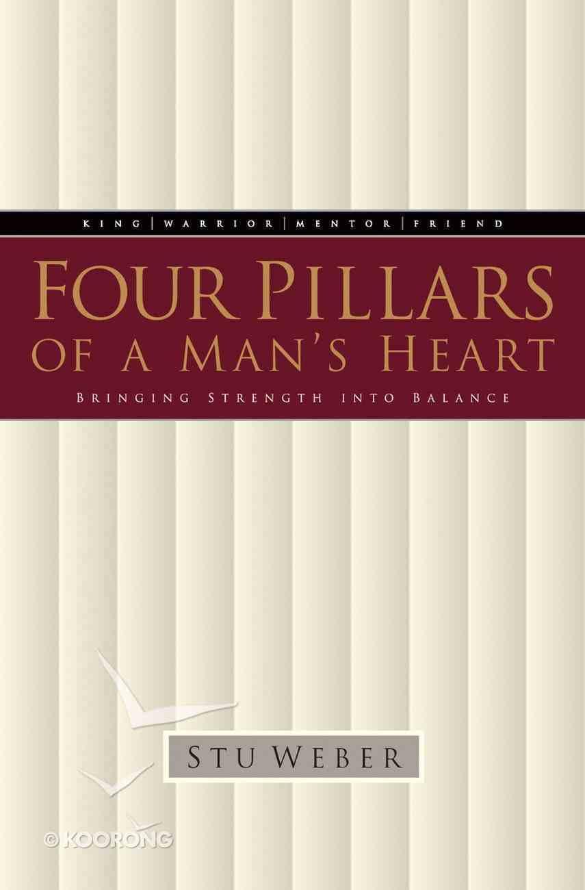 Four Pillars of a Man's Heart Paperback