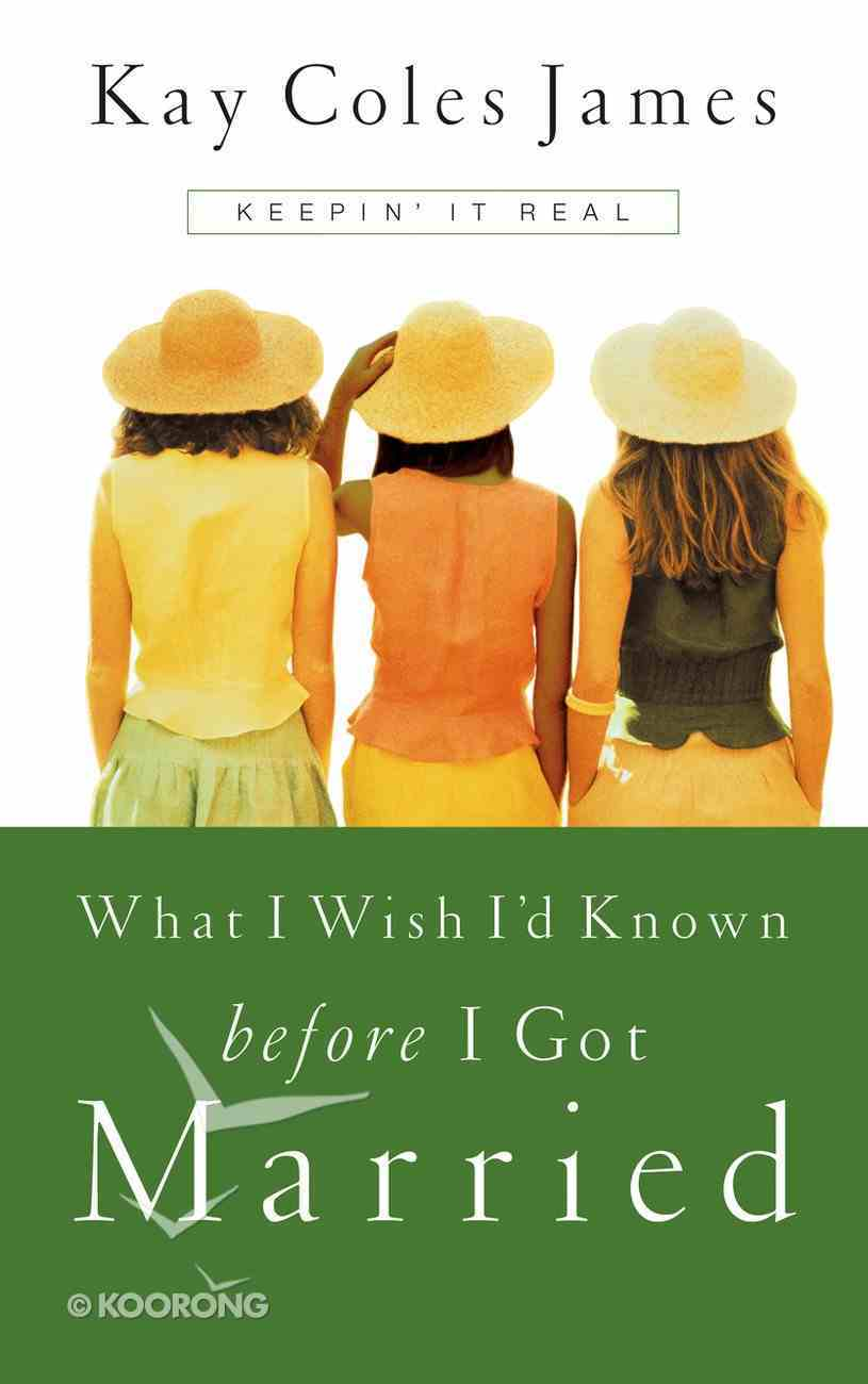 What I Wish I'd Known Before I Got Married Paperback
