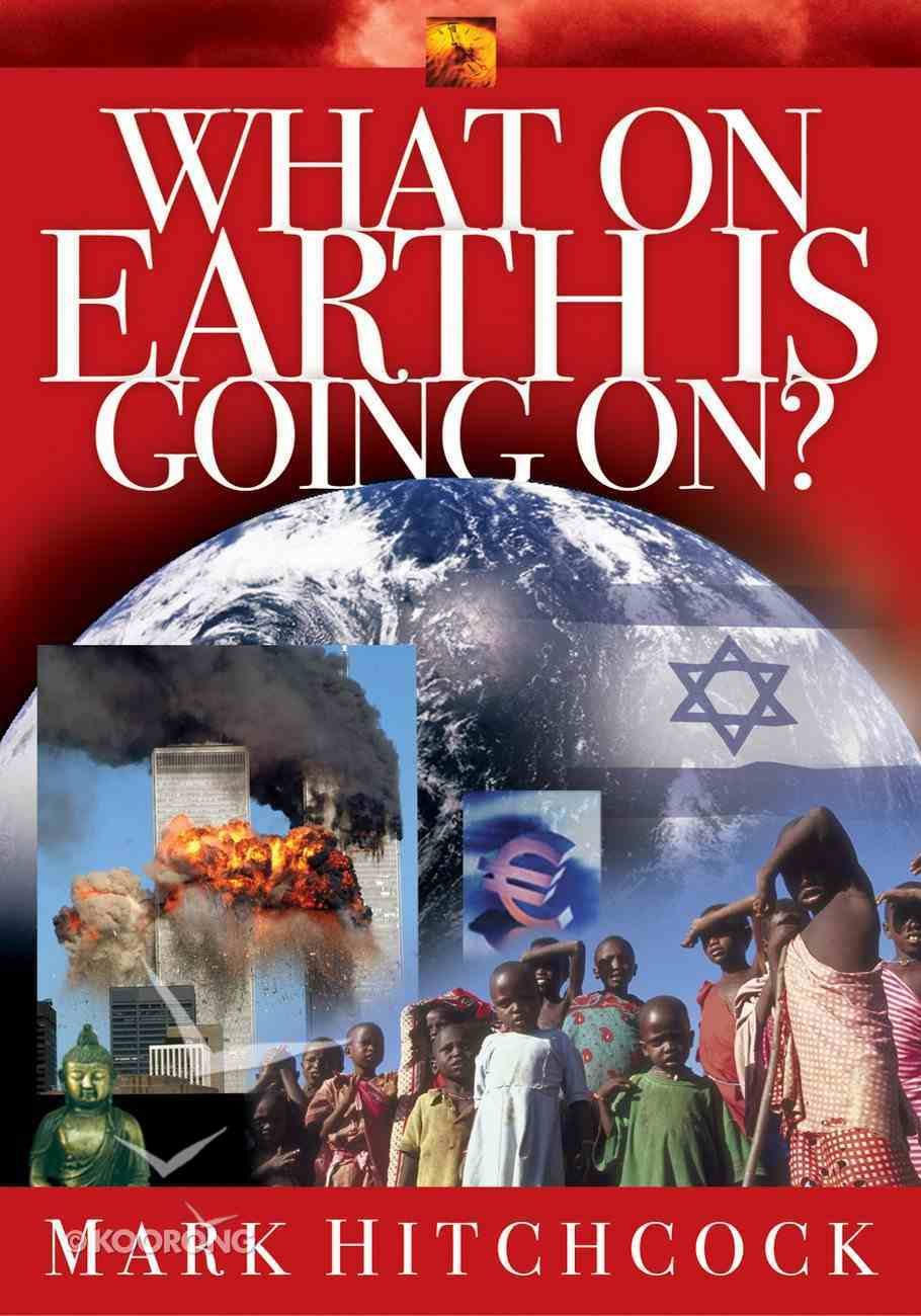 What on Earth is Going On? Paperback