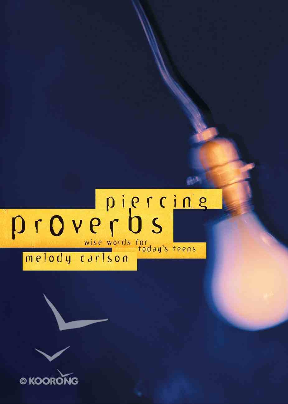 Piercing Proverbs Paperback