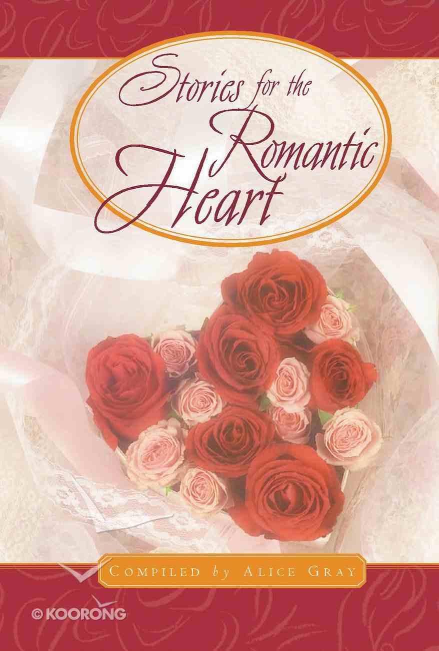 Stories For the Romantic Heart Hardback