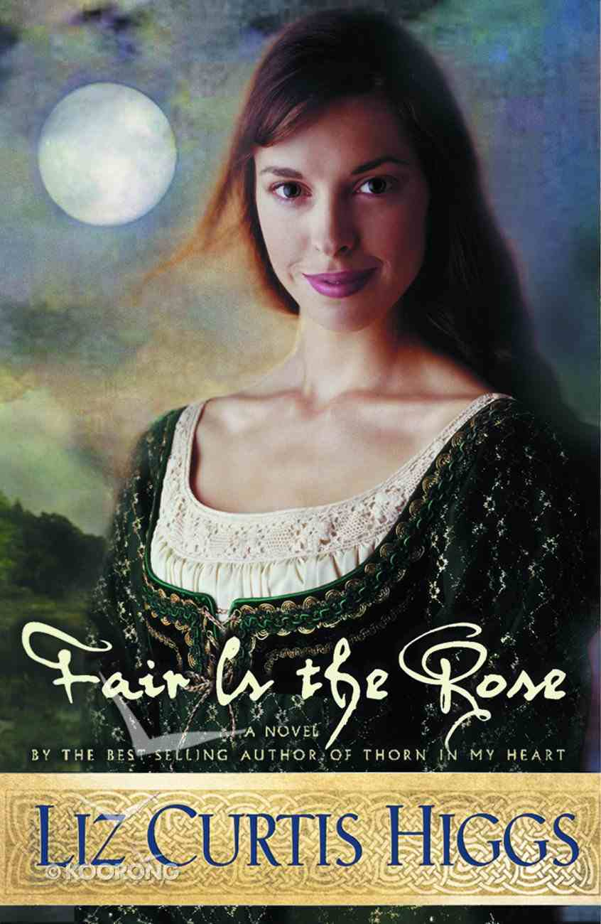 Fair is the Rose Paperback