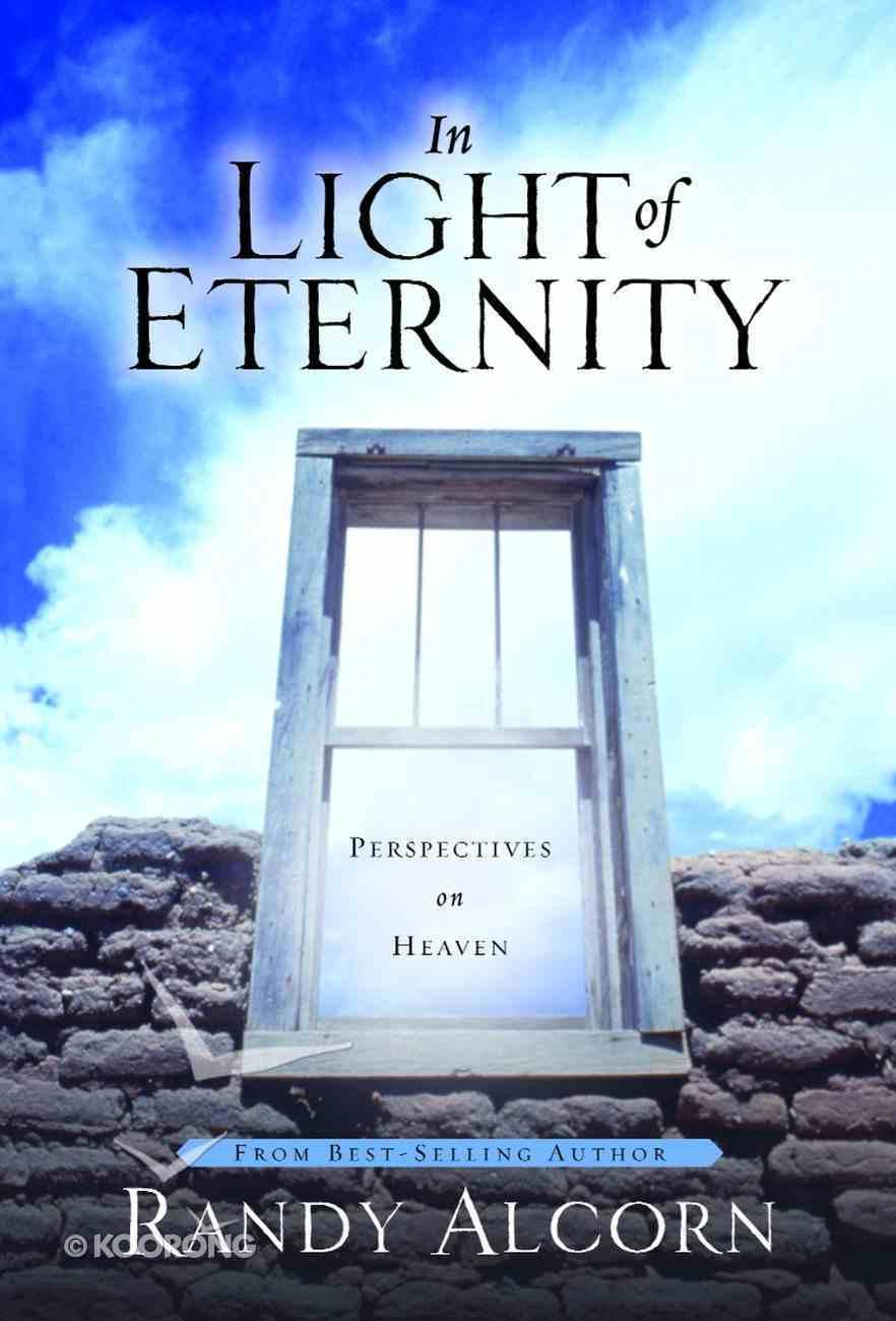In Light of Eternity Hardback