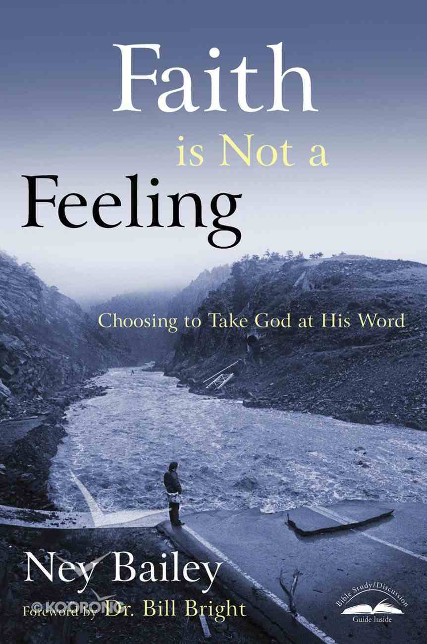 Faith is Not a Feeling Paperback