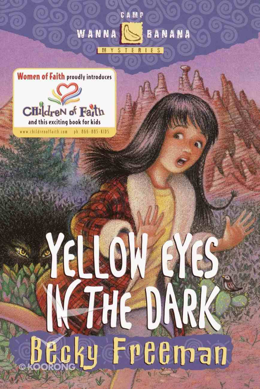 Yellow Eyes in the Dark (#03 in Camp Wanna Banana Series) Paperback