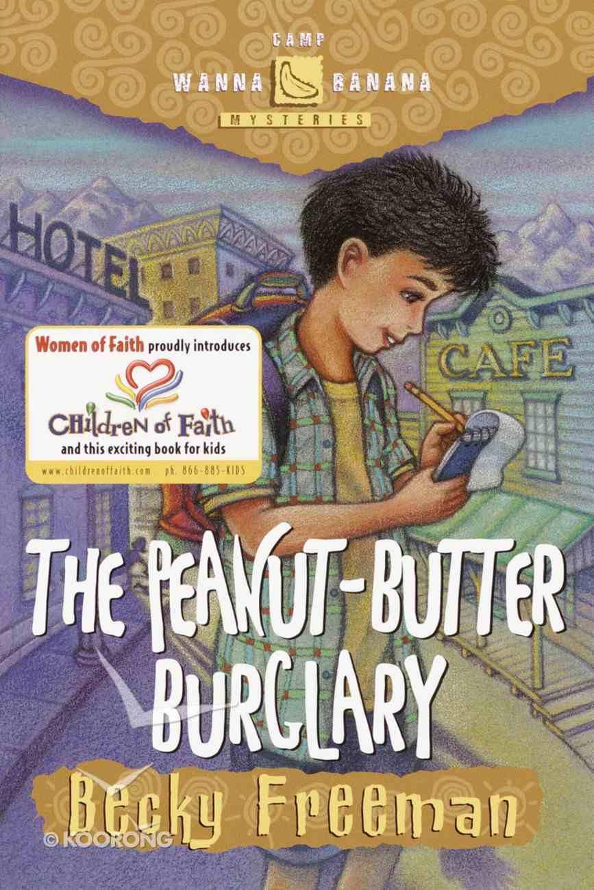 The Peanut-Butter Burglary (#04 in Camp Wanna Banana Series) Paperback