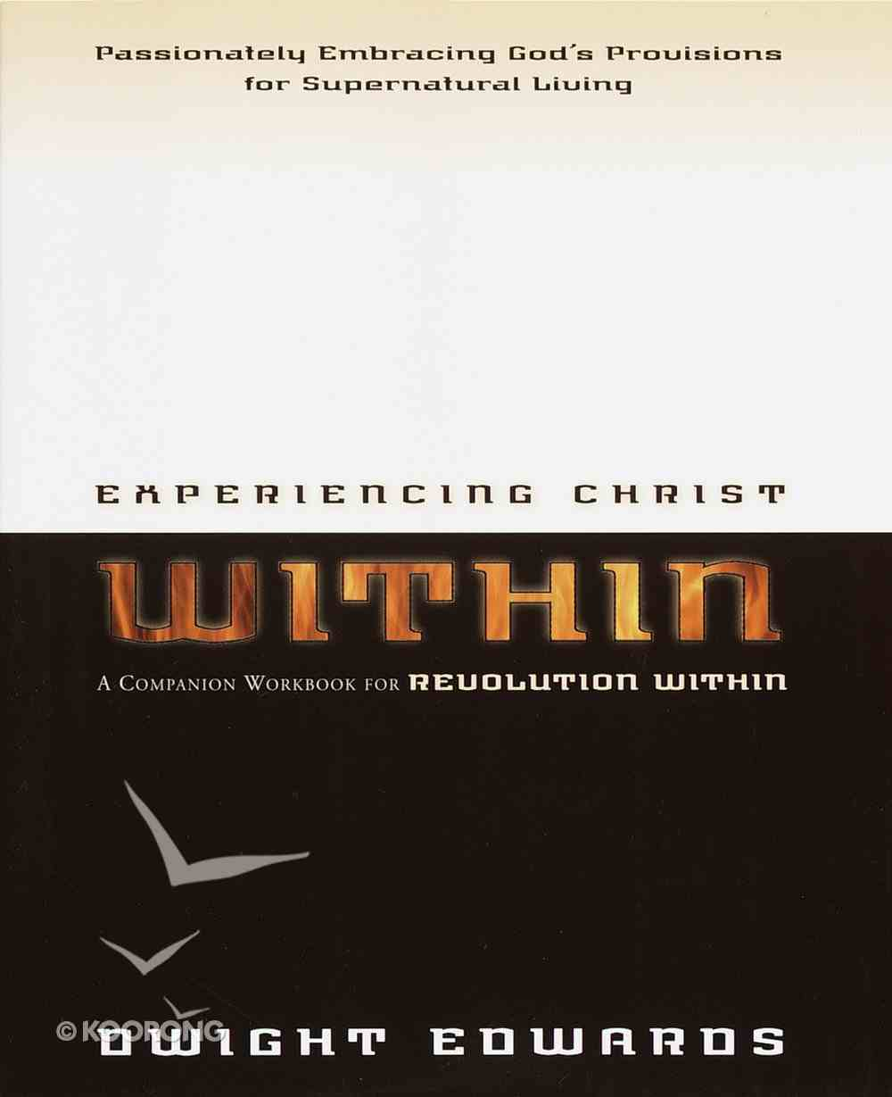Experiencing Christ Within Paperback