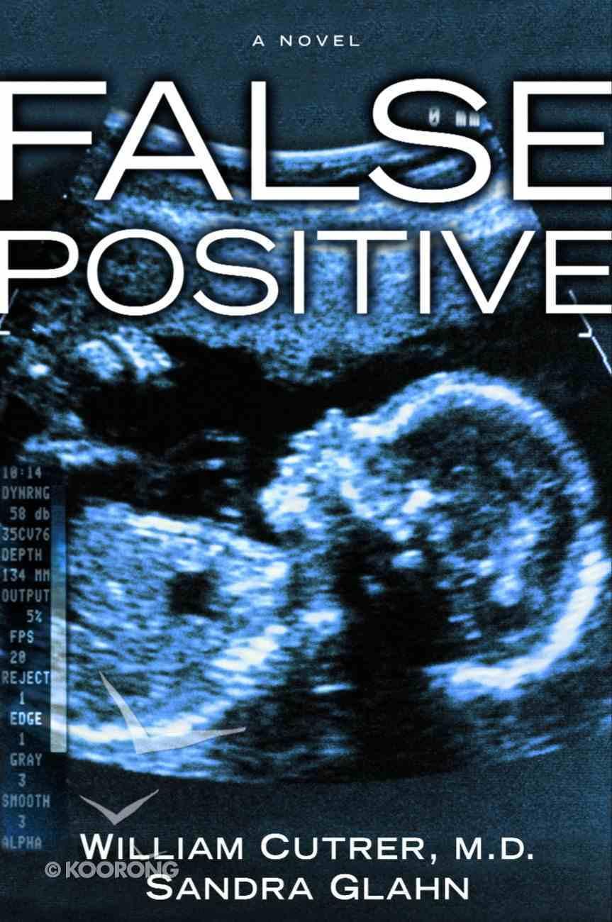 False Positive Paperback