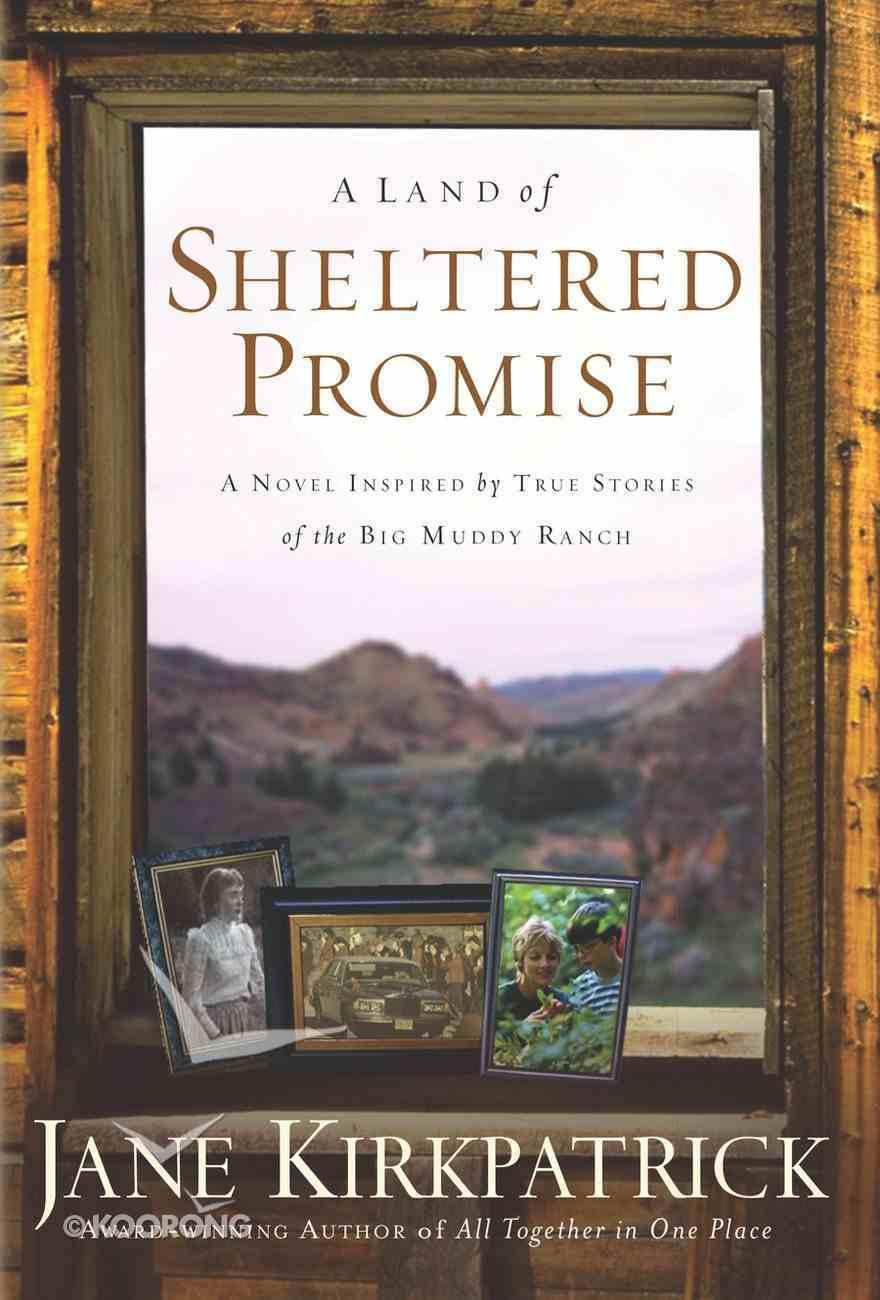 A Land of Sheltered Promises Paperback