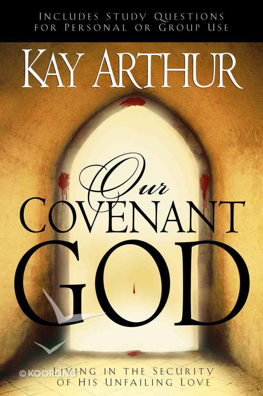 Our Covenant God Paperback