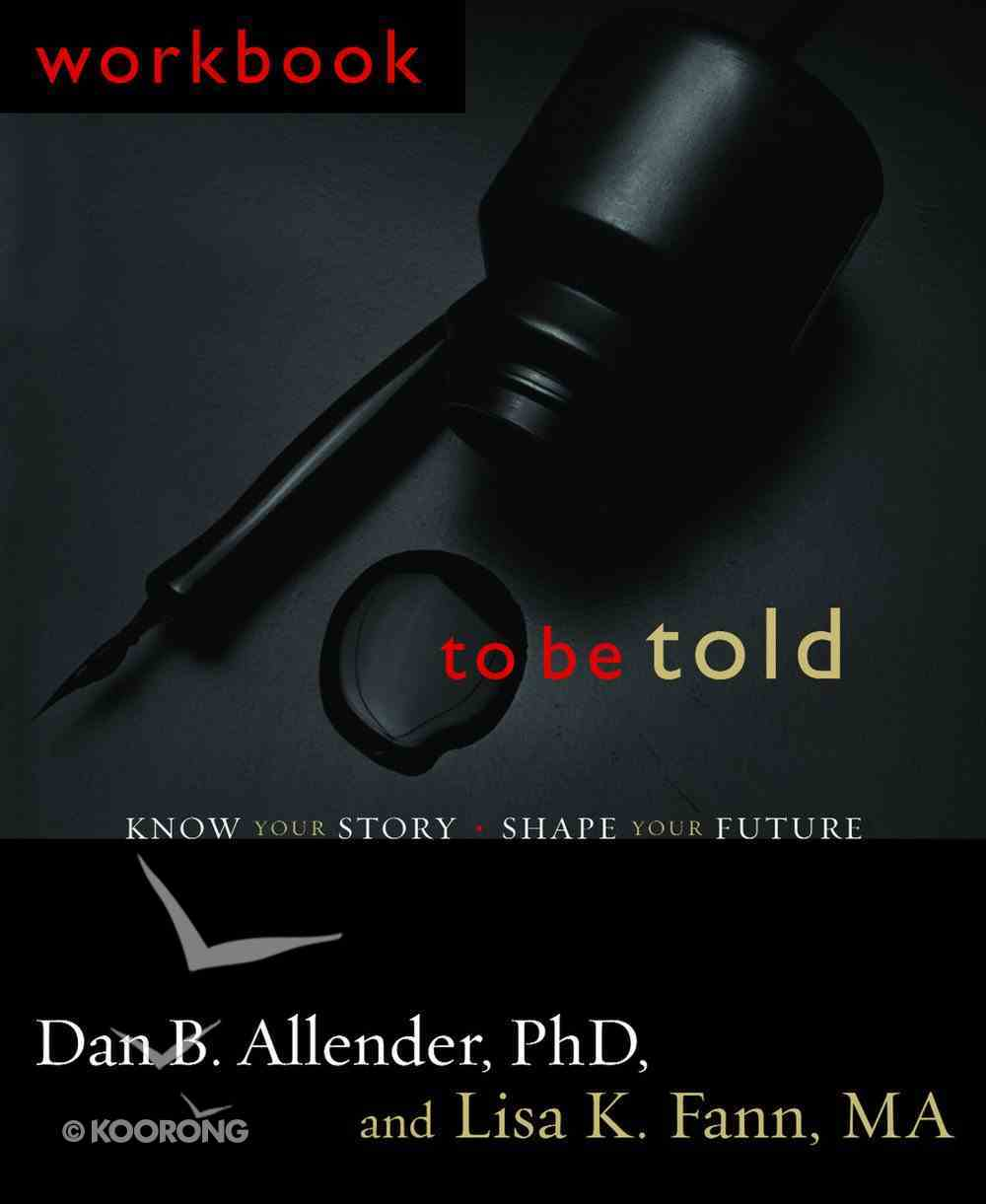 To Be Told (Workbook) Paperback
