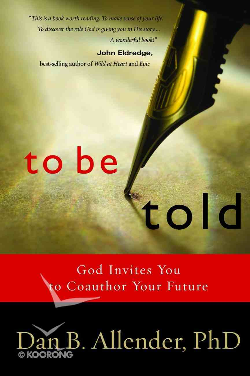 To Be Told Paperback