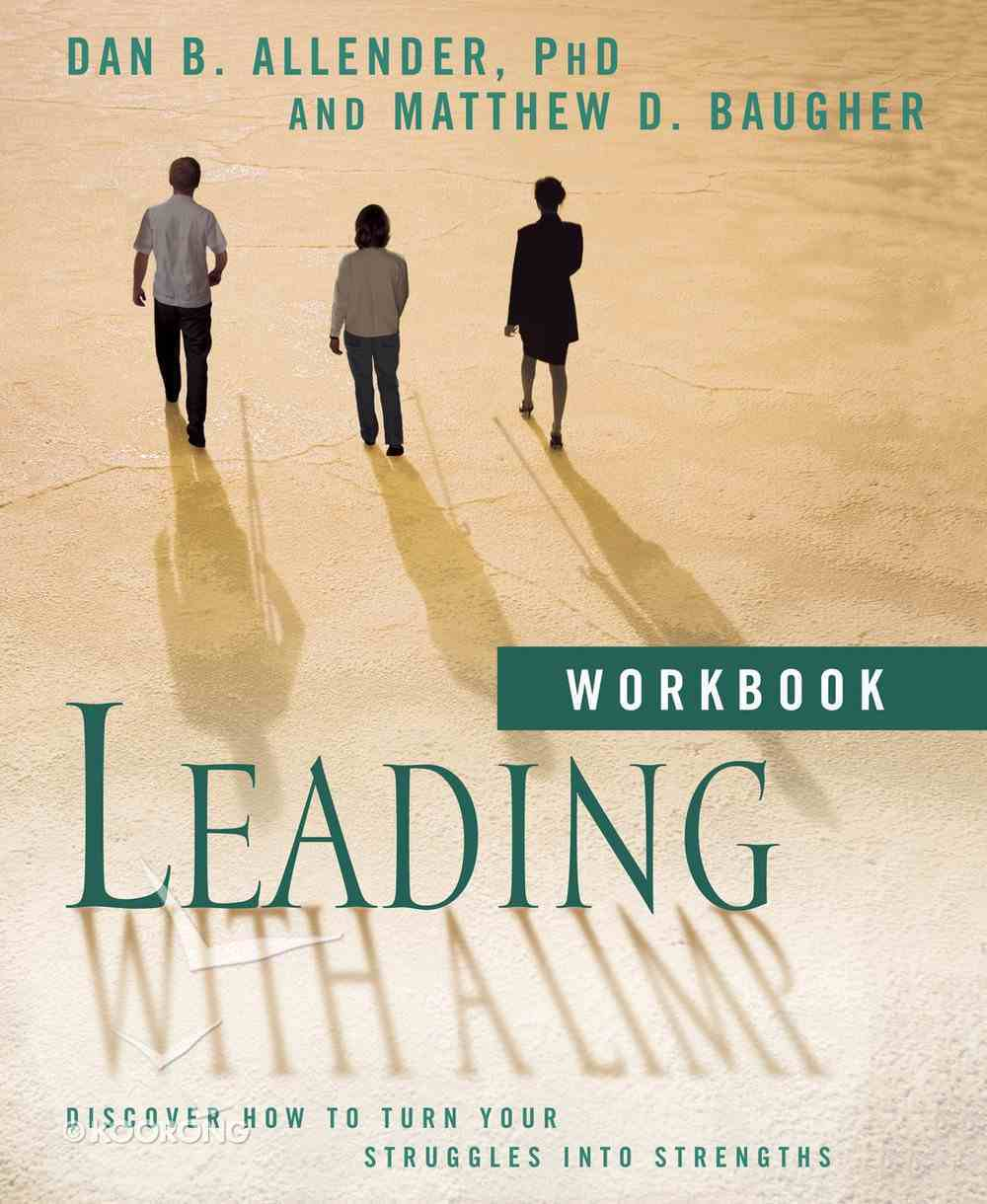 Leading With a Limp Workbook Paperback