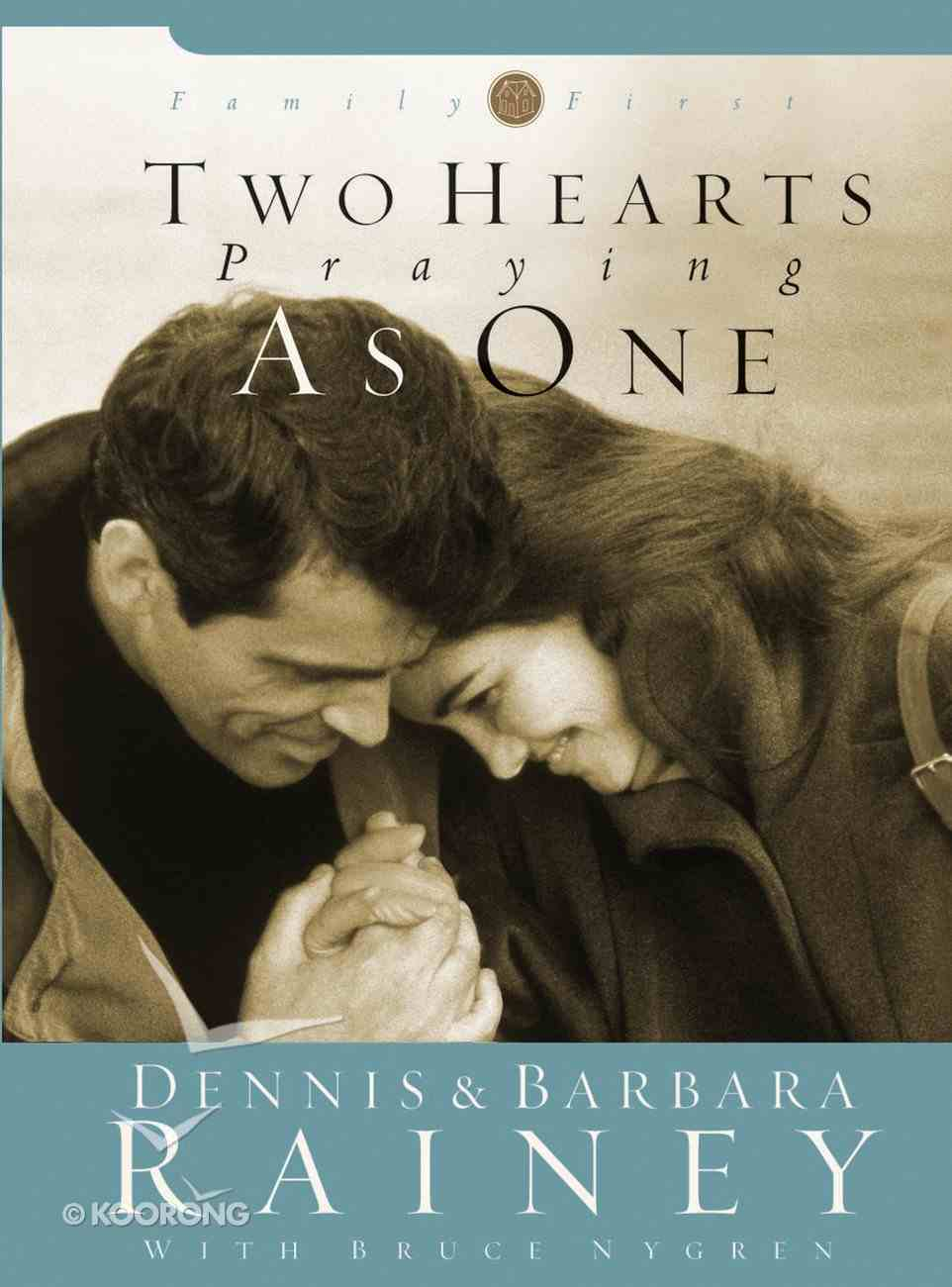 Two Hearts Praying as One (#02 in Family First Series) Hardback