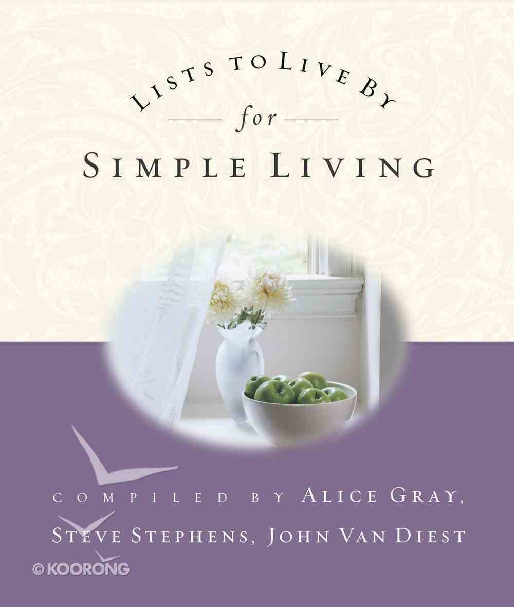 For Simple Living (Lists To Live By Series) Paperback