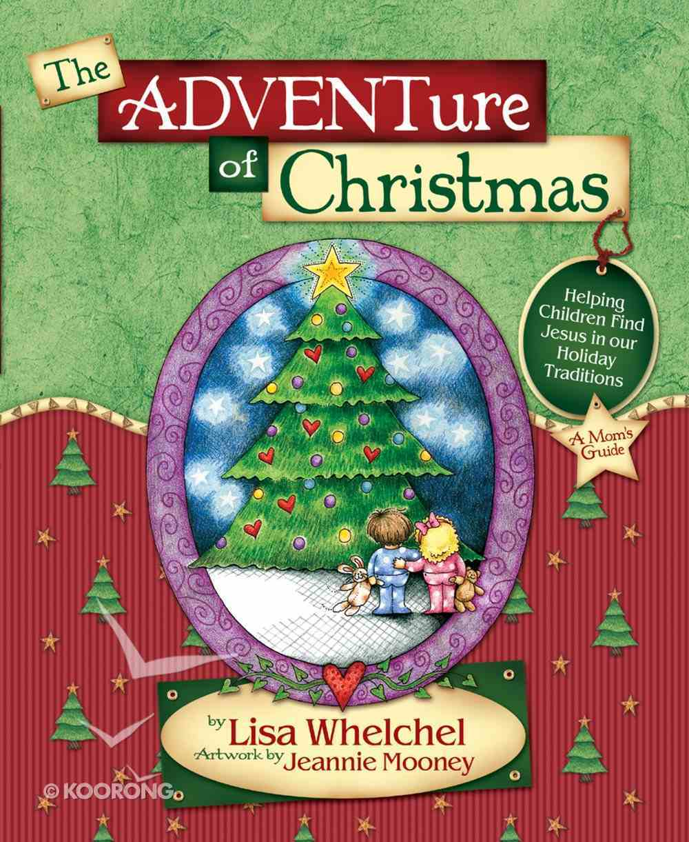 The Adventure of Christmas Hardback