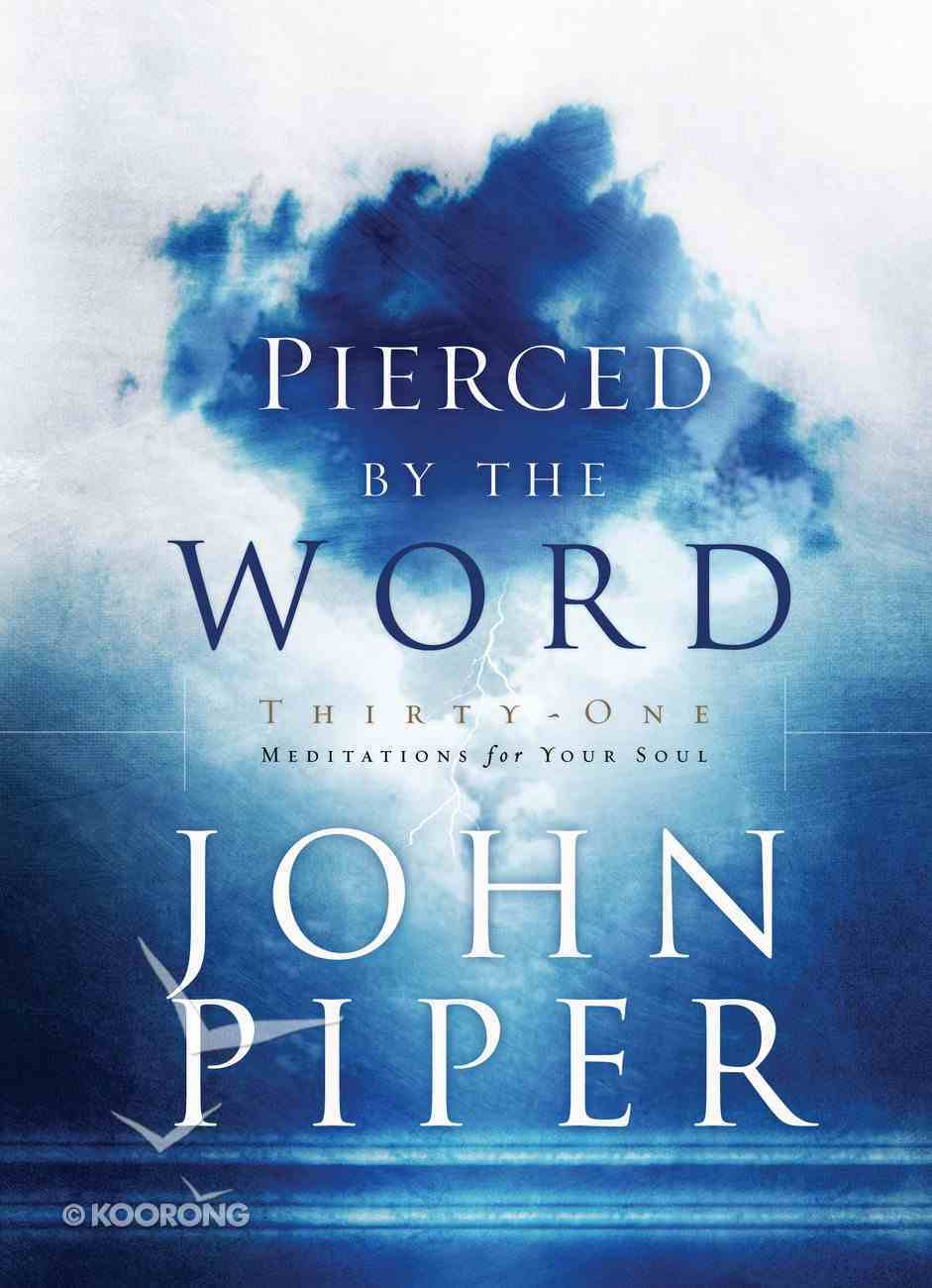 Pierced By the Word Hardback