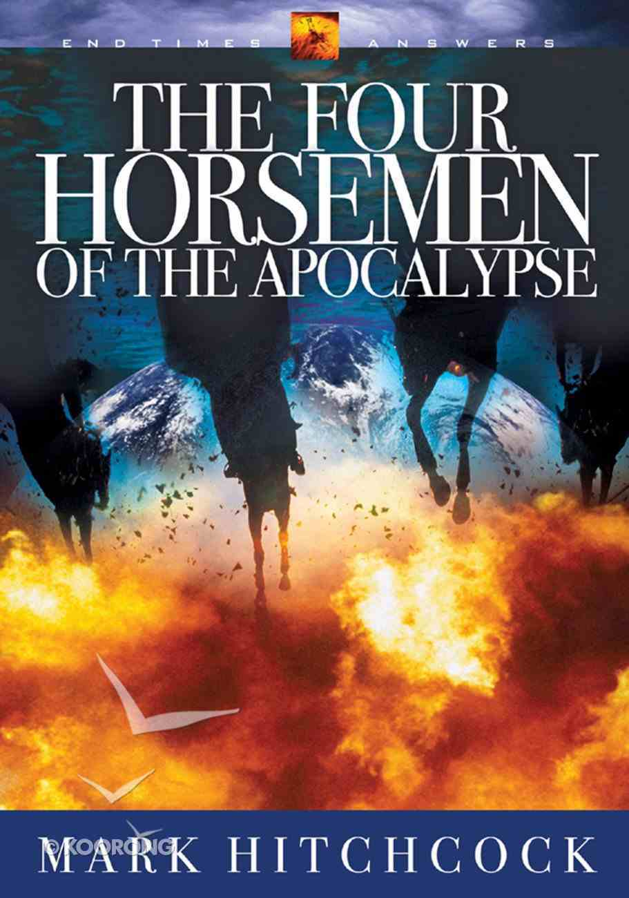 End Times Answers #07: The Four Horsemen of the Apocalypse Paperback