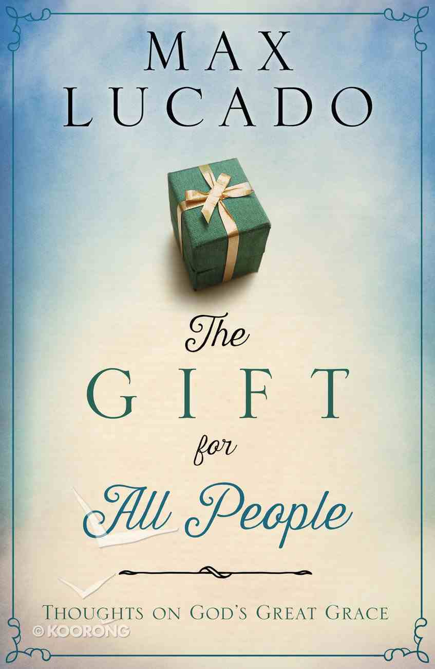 The Gift For All People Hardback