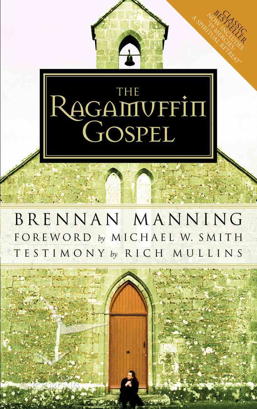 The Ragamuffin Gospel Paperback