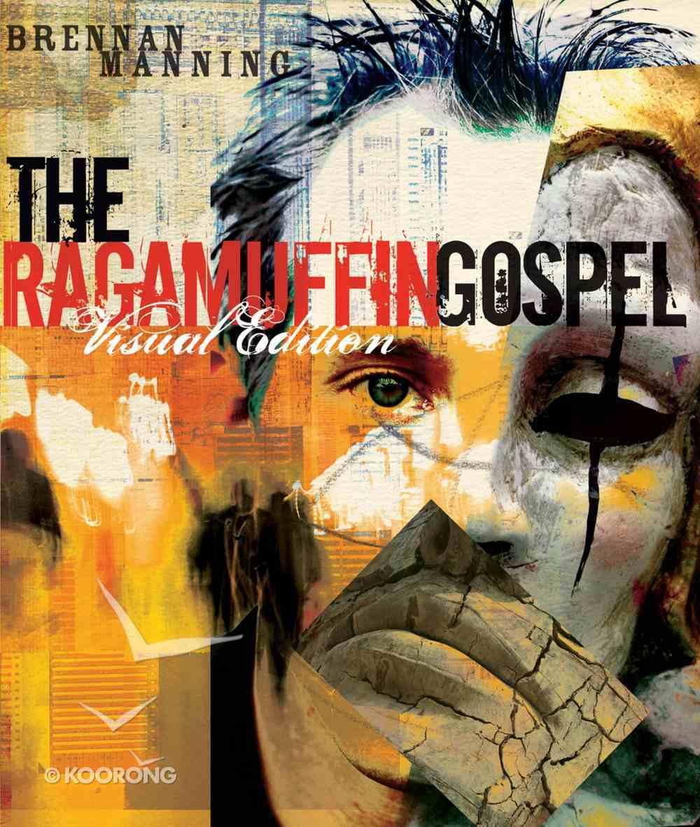 The Ragamuffin Gospel (Visual Edition) Paperback