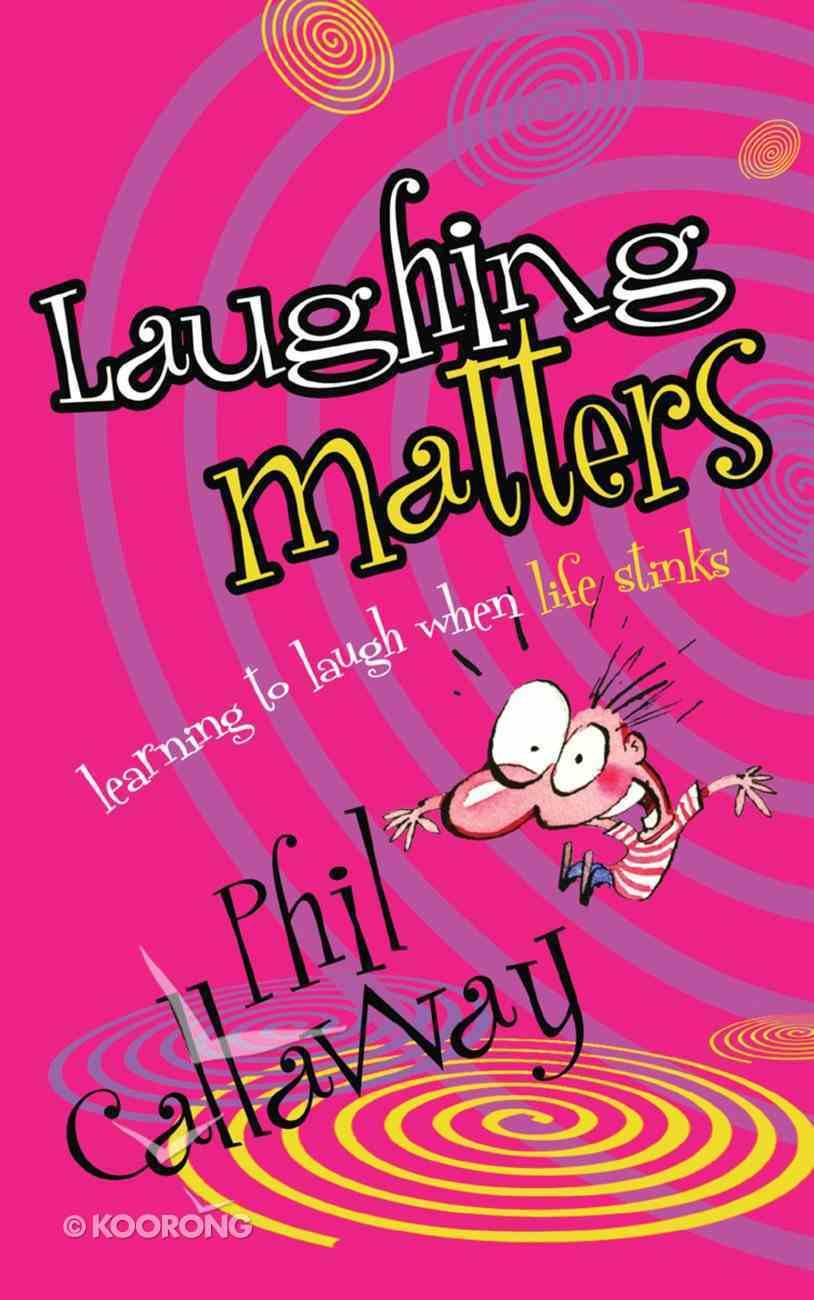Laughing Matters Paperback