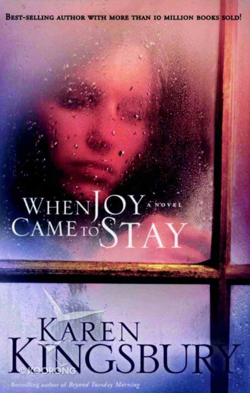 When Joy Came to Stay Paperback