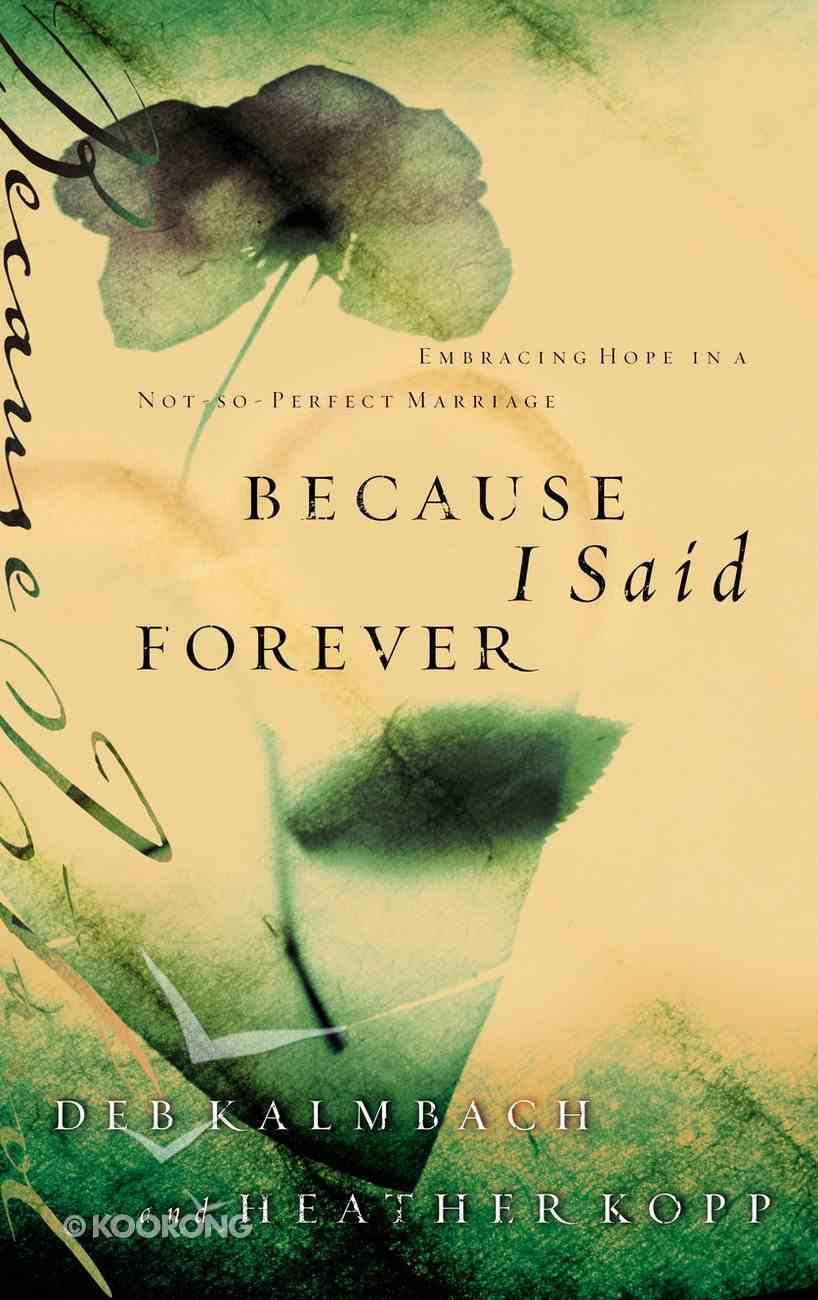 Because I Said Forever Paperback
