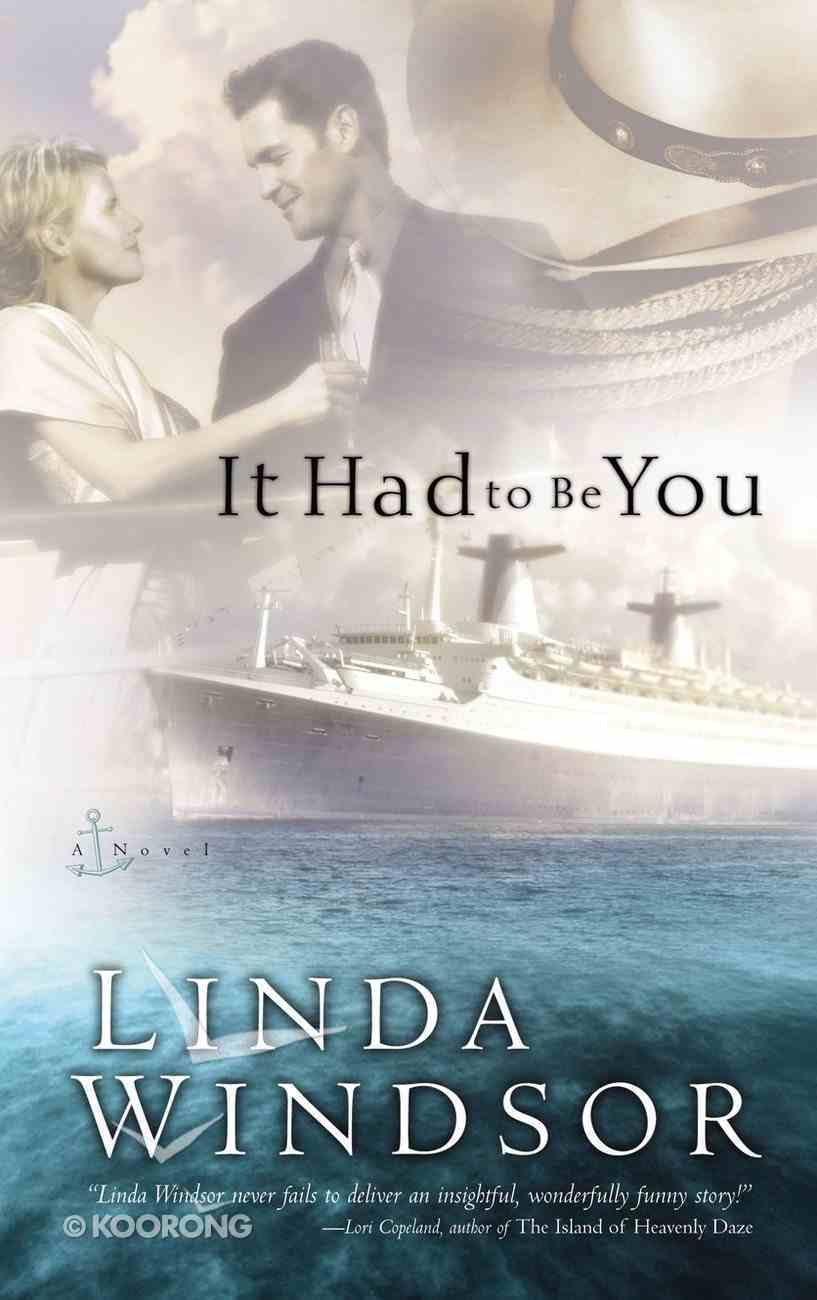 It Had to Be You Paperback