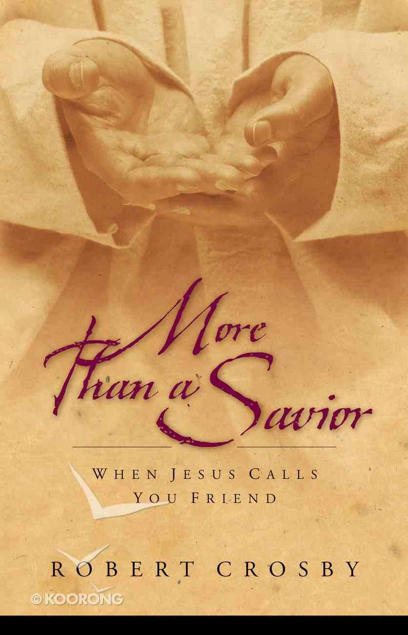 More Than a Savior Paperback