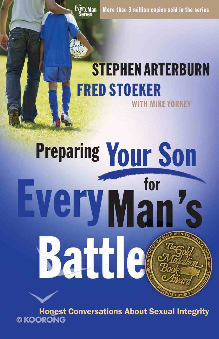 Preparing Your Son For Every Man's Battle (Every Man Series) Paperback