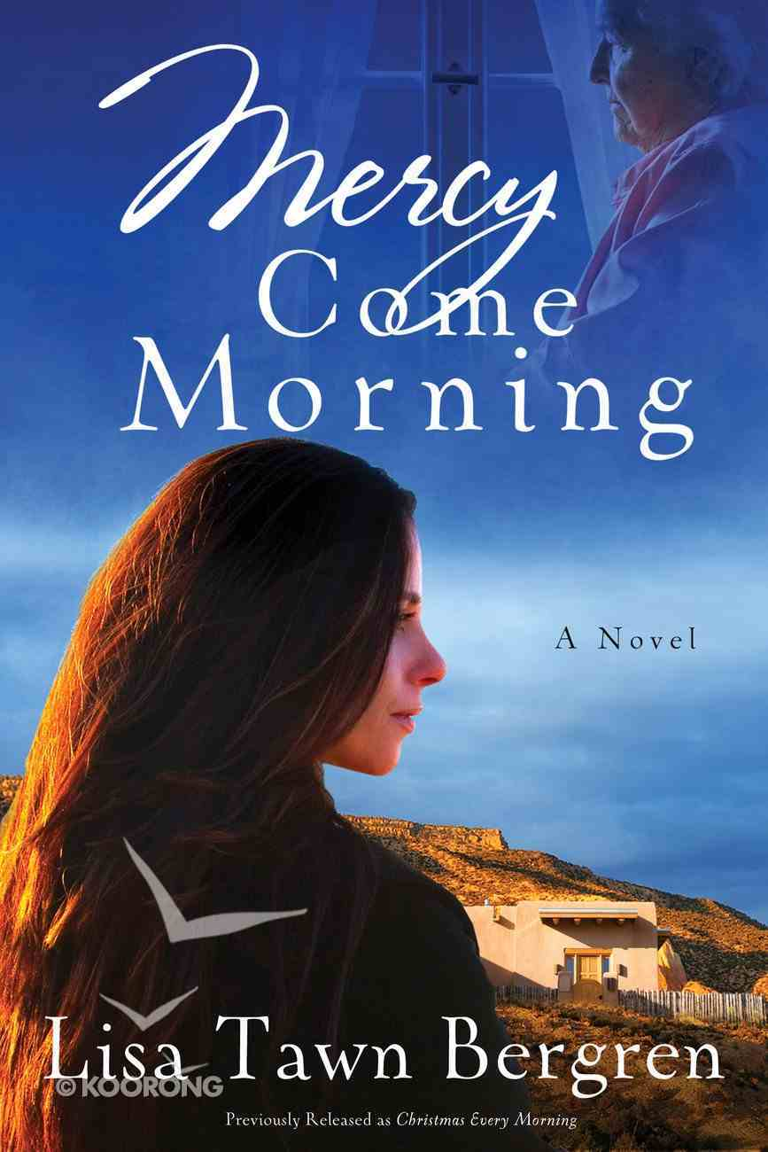 Mercy Come Morning Paperback