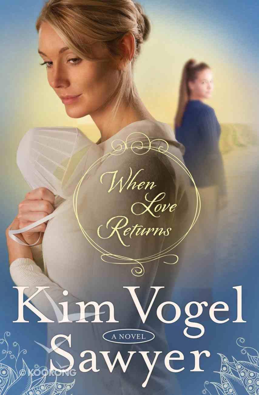 When Love Returns Paperback