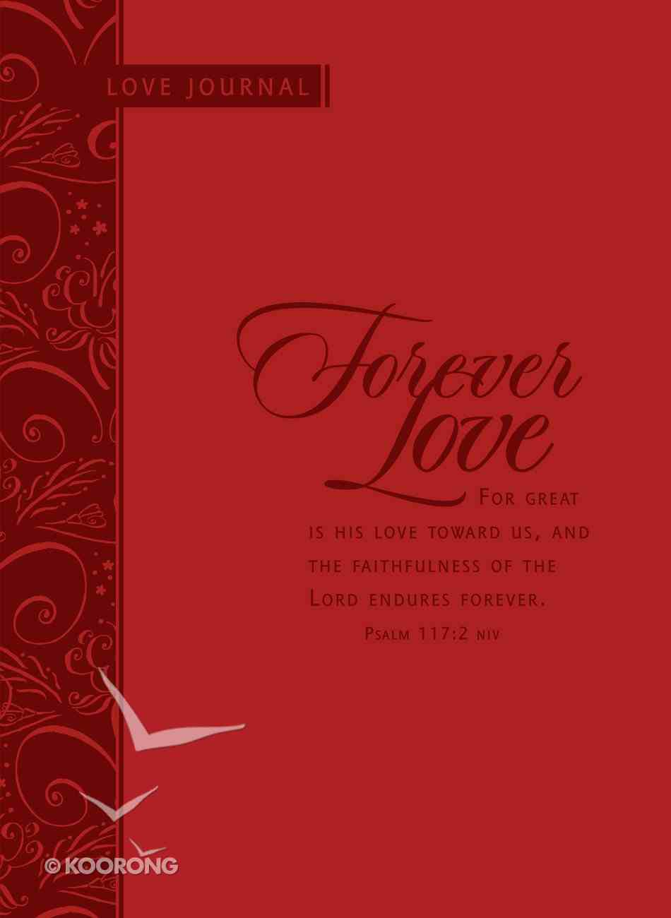 Scripture Journal: Forever Love Imitation Leather