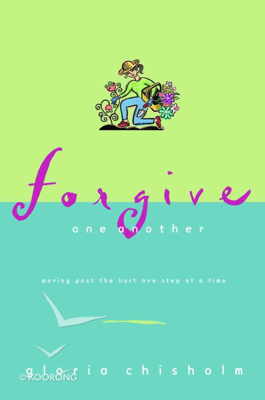 Forgive One Another Paperback