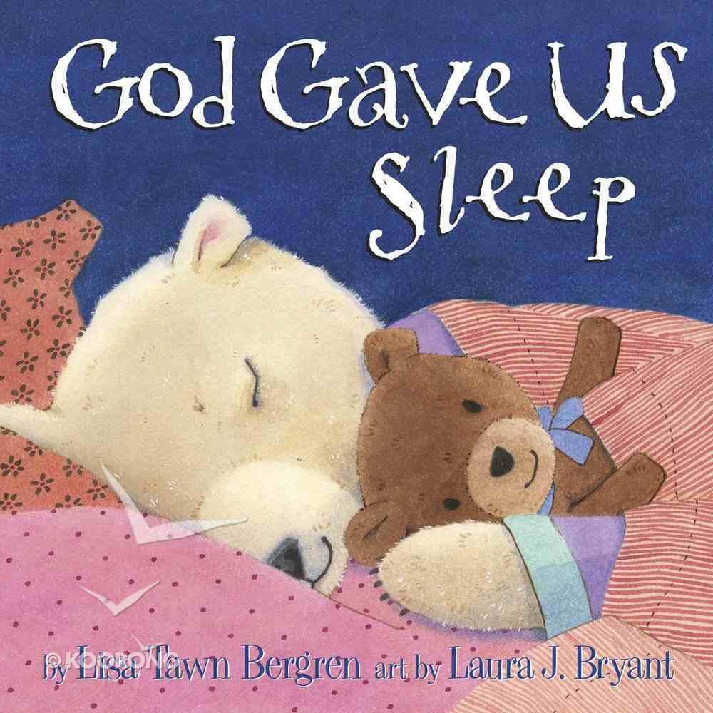 God Gave Us Sleep (God Gave Us Series) Hardback