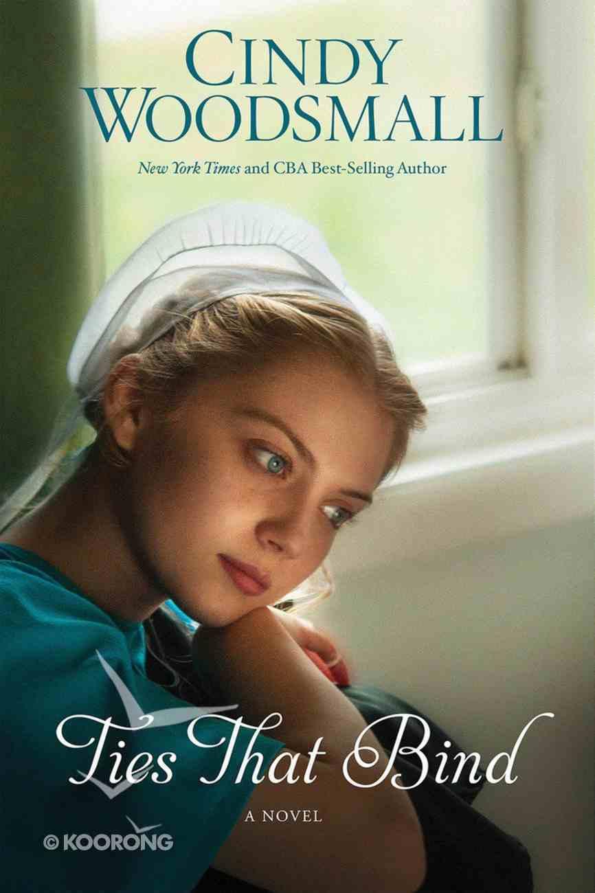 Ties That Bind (#01 in Amish Of Summer Grove Series) Paperback