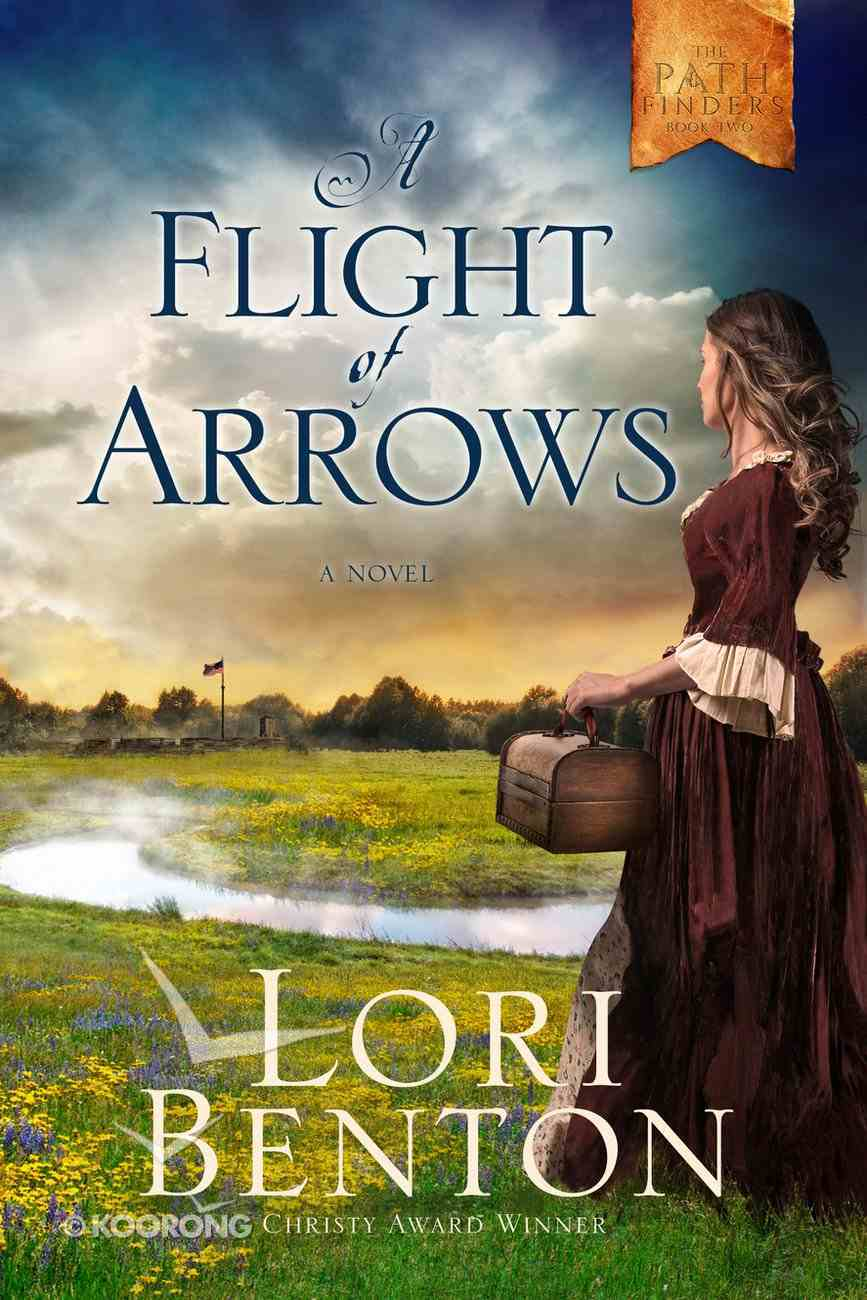 A Flight of Arrows (The Pathfinders Series) Paperback