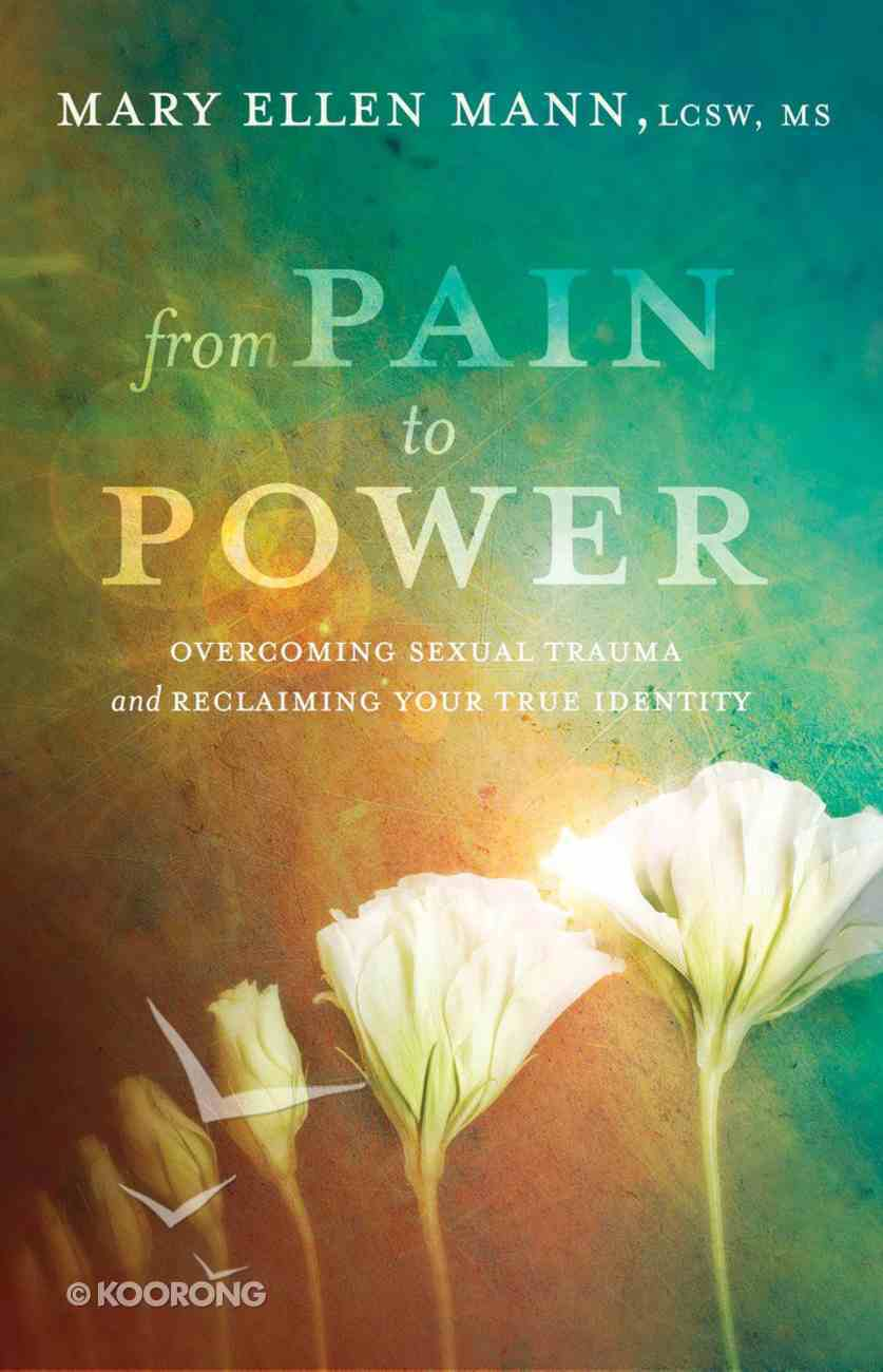 From Pain to Power Paperback
