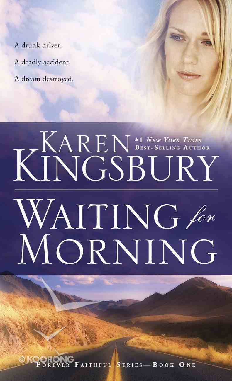 Waiting For Morning (#01 in Forever Faithful Series) Paperback