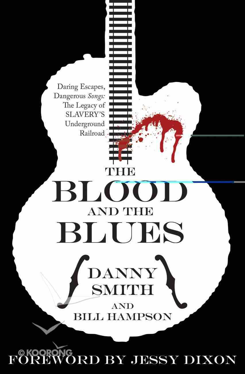 The Blood and the Blues Paperback